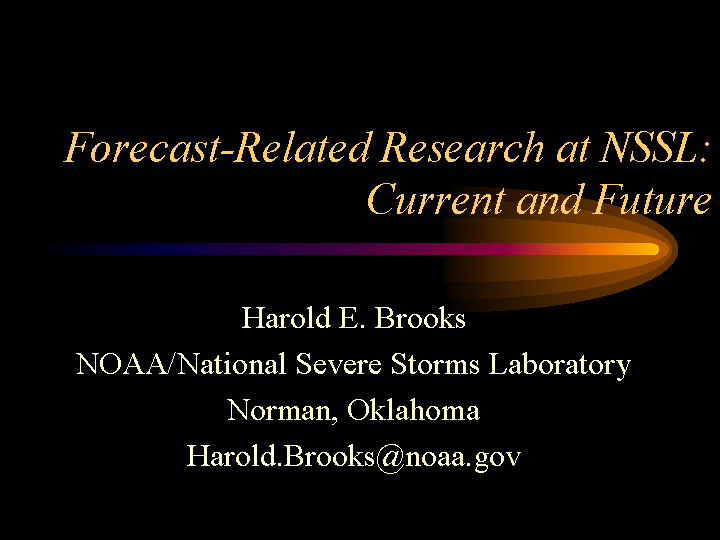 Forecast-related research at NSSL