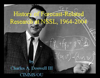 History of Forecast-Related Research at NSSL, 1964-2004