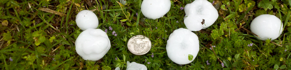 Hail stones compared to a quarter