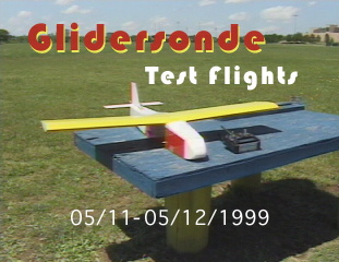 Glidersonde Test Flights 5/11-12/1999